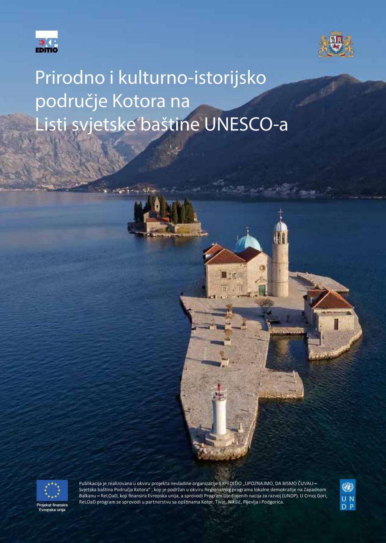Prirodno i kulturno-istorijsko područje Kotora na Listi svjetske baštine UNESCO-a